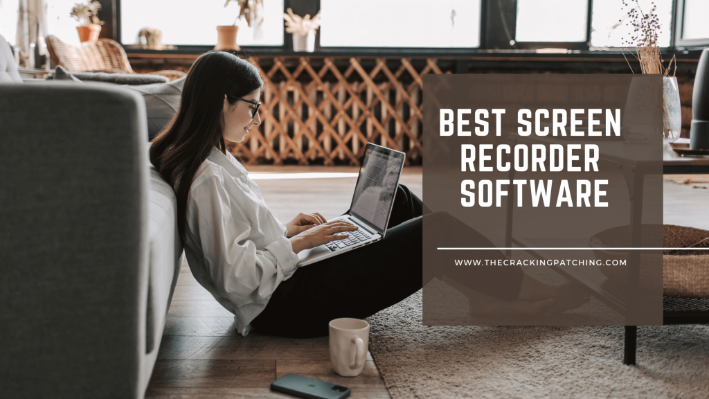 Screen Recorder Software For Pc